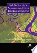 Soil Biodiversity in Amazonian and Other Brazilian Ecosystems