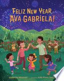 Felíz New Year, Ava Gabriela!
