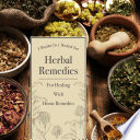 Herbal Remedies For Healing With Home Remedies  3 Books In 1 Boxed Set