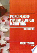 """Principles of Pharmaceutical Marketing"" by Mickey C. Smith"