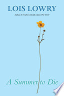 """""""A Summer to Die"""" by Lois Lowry, Jenni Oliver"""