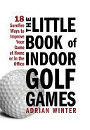 Little Book of Indoor Golf Games