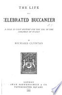 The Life of a Celebrated Buccaneer