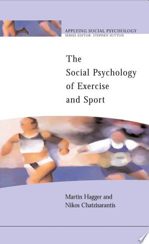 Social Psychology of Exercise and Sport Free eBooks - Free Pdf Epub Online