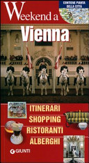 Guida Turistica Vienna. Itinerari, shopping, ristoranti, alberghi Immagine Copertina