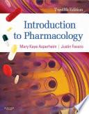 """Introduction to Pharmacology E-Book"" by Mary Kaye Asperheim Favaro, Justin Favaro"