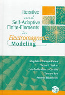 Iterative and Self-adaptive Finite-elements in Electromagnetic Modeling