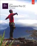 Cover of Adobe Premiere Pro CC Classroom in a Book (2015 Release)