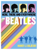 The Beatles: Here, There and Everywhere [Pdf/ePub] eBook