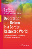 Deportation and Return in a Border-Restricted World: Experiences in ...
