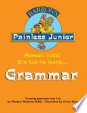 Painless Junior: Grammar
