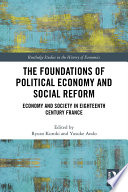 The Foundations Of Political Economy And Social Reform