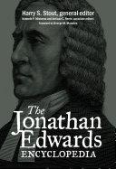 The Jonathan Edwards Encyclopedia