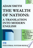 """""""The Wealth of Nations: A Translation into Modern English"""" by Adam Smith, Industrial Systems Research"""