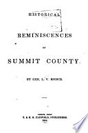 Historical Reminiscences Of Summit County