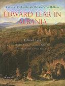 Edward Lear in Albania