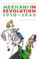 Mexicans in Revolution, 1910-1946