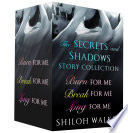 The Secrets and Shadows Story Collection