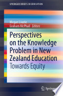 Perspectives on the Knowledge Problem in New Zealand Education Book