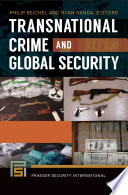 Transnational Crime And Global Security 2 Volumes
