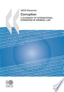 Corruption A Glossary of International Standards in Criminal Law