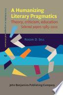A Humanizing Literary Pragmatics