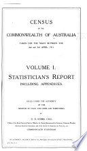 Census of the Commonwealth of Australia Taken for the Night Between the 2nd and 3rd April, 1911