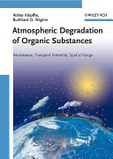 Atmospheric degradation of organic substances