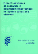 Recent advances of research in antinutritional factors in legume seeds and oilseeds