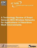 A Technology Review of Smart Sensors with Wireless Networks for Applications in Hazardous Work Environments