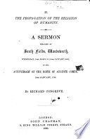 The Propagation of the Religion of Humanity. A Sermon Preached ... on the Anniversary of the Birth of Auguste Comte, Etc