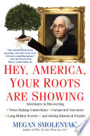 Hey  America  Your Roots Are Showing
