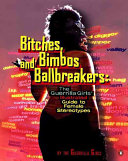 Bitches  Bimbos  and Ballbreakers