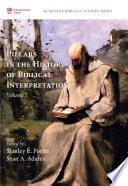 Pillars In The History Of Biblical Interpretation Volume 1