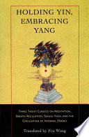 Holding Yin, Embracing Yang Pdf/ePub eBook