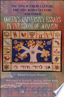 The 2001 Mathers Lecture 2001 Rosen Lecture And Other Queen S University Essays In The Study Of Judaism Book PDF