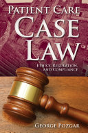 Patient Care Case Law