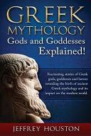Greek Mythology  Gods   Goddesses Explained