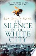 """""""The Silence of the White City"""" by Eva García Sáenz"""