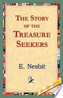 """""""The Story of the Treasure Seekers"""" by Edith Nesbit"""