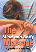 The Mind and Body Massage