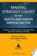 Making Strategy Count In The Health And Human Services Sector Book PDF