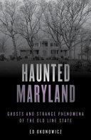 Haunted Maryland