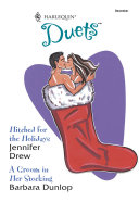 Hitched For The Holidays  Hitched For The Holidays   A Groom In Her Stocking  Mills   Boon Silhouette
