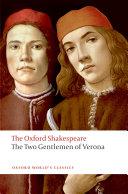 The Two Gentlemen of Verona  The Oxford Shakespeare