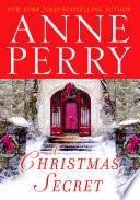 A Christmas Secret  : A Novel