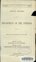Annual Reports of the Department of the Interior for the Fiscal Year Ended June 30  1898