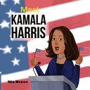 Meet Kamala Harris