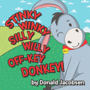 Stinky Winky Silly Willy Off-key Donkey
