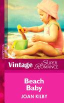 Beach Baby  Mills   Boon Vintage Superromance   A Little Secret  Book 14
